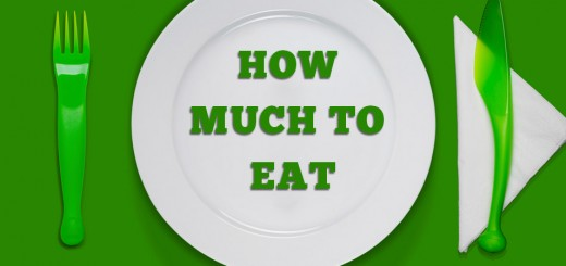 HOW MUCH TO EAT