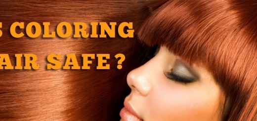 Is Coloring Hair Safe