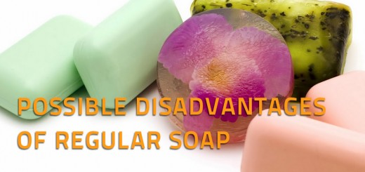 POSSIBLE DISADVANTAGES OF REGULAR SOAP